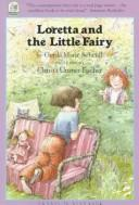 Cover of: Loretta and the Little Fairy | G. Scheidl