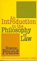 Cover of: An Introduction to the Philosophy of Law (Storrs Lecture) | Roscoe Pound