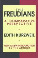 Cover of: The Freudians by Edith Kurzweil