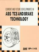 Cover of: Current and Future Developments in Abs | Society of Automotive Engineers.