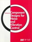 Cover of: Advances in Component Designs for Noise and Vibration Control | Society of Automotive Engineers.