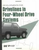 Cover of: Developments for Drivelines in Four-Wheel Drive Systems | Society of Automotive Engineers.