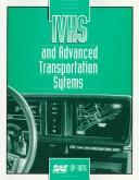 Cover of: Ivhs and Advanced Transportation Systems | Society of Automotive Engineers.