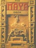 Cover of: The Maya Deck | Ronald L. Bonewitz