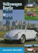 Cover of: Volkswagon Beetle (Model by Model) | L Meredith