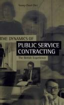 Cover of: Dynamics of Public Service Contracting | Young-Chool Choi