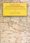 Cover of: A Market Town And It's Surrounding Villages | Anthony Poole