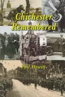 Cover of: Chichester Remembered | Phil Hewitt