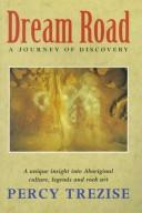 Cover of: Dream Road | Percy J. Trezise
