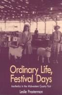 Cover of: ORDINARY LIFE FESTIVAL DAYS | PROSTERMAN LESLIE