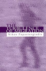 Cover of: The Turbulence of Migration by Nikos Papastergiadis