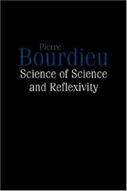 Cover of: Science of Science and Reflexivity by Pierre Bourdieu