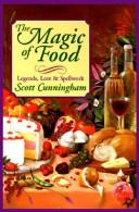 Cover of: Magic of Food by Scott Cunningham