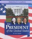 Cover of: The President of the United States | Scott Ingram