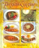 Cover of: Persian Cuisine by M. R. Ghanoonparvar