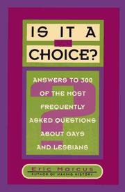 Cover of: Is it a choice? by Eric Marcus