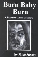 Cover of: Burn Baby Burn, A Superior (Mysteries & Horror) | Mike Savage