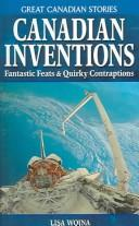 Cover of: Canadian Inventions | Lisa Wojna