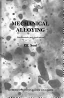 Cover of: Mechanical alloying | P. R. Soni
