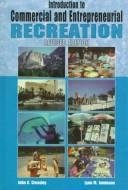 Cover of: Introduction to Commercial and Entrepreneurial Recreation by John C. Crossley