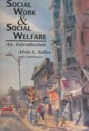 Cover of: Social Work And Social Welfare | Alvin L. Sallee