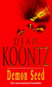 Cover of: Demon Seed by Dean Ray Koontz