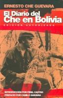 Cover of: El Diario Del Che En Bolivia (Che Guevara Publishing Project) by Ernesto Guevara