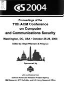 Cover of: CCS 2004 | ACM Conference on Computer and Communications Security (11th 2004 Washington, D.C.)