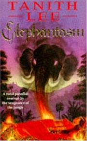 Cover of: Elephantasm | Tanith Lee