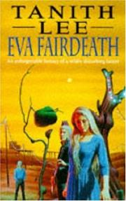 Cover of: Eva Fairdeath | Tanith Lee