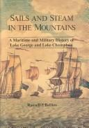 Cover of: Sails and steam in the mountains | Russell P. Bellico