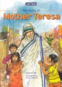 Cover of: The Story of Mother Teresa (Lifetimes (North Mankato, Minn.).) | Ross, Stewart.