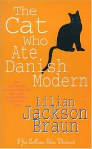 Cover of: The Cat Who Ate Danish Modern (A Jim Qwilleran Feline Whodunnit) | Lilian Jackson Braun
