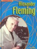 Cover of: Alexander Fleming (Groundbreakers) by Parker, Steve.