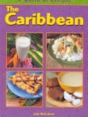 Cover of: Caribbean (World of Recipes) by Julie McCulloch