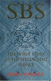 Cover of: SBS - The Inside Story of the Special Boat Services | John Parker