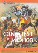 Cover of: The Conquest of Mexico by Mike Wilson