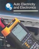 Cover of: Auto Electricity and Electronics | James E. Duffy