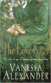 Cover of: The Love Knot by Vanessa Alexander