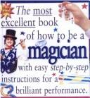 Cover of: Magician (Most Excellent Book of) by Peter Eldin