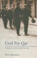 Cover of: COOL FOR QAT: A YEMENI JOURNEY | Peter Mortimer