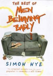 "Cover of: The Best of ""Men Behaving Badly"" by Simon Nye"