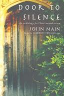 Cover of: Door to Silence by John Main
