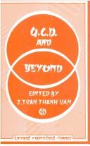 Cover of: QCD and beyond | Rencontre de Moriond (20th 1985 Les Arcs, Savoie, France).