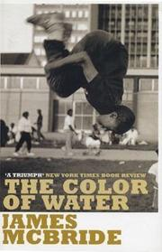 james mcbrides the color of water autobiography and a tribute to ruth mcbride 2018-08-21 in the color of water, author james mcbride writes both his autobiography and a tribute to the life of his mother, ruth mcbride ruth came to.