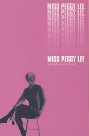 Cover of: Miss Peggy Lee by Peggy Lee