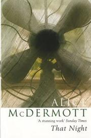 Cover of: That night by Alice McDermott