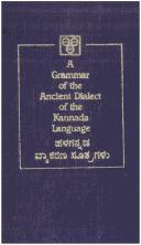 Cover of: A Grammar of the Ancient Dialect of the Kannada Language | Mission Basal