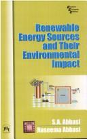 Cover of: Renewable Energy Sources and Their Environmental Impact | A. Abbasi