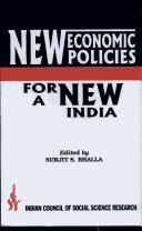 Cover of: New Economic Policies for a New India | S.S. Bhalla